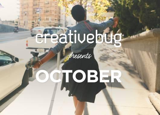 Creativebug Presents October