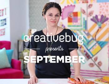 Creativebug Presents September
