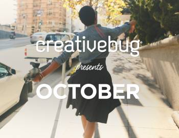 Creativebug Presents October